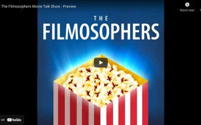 The Filmosophers Movie Talk Show Trailer