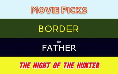 Chris and Dean's Movie Picks – 4/28/21